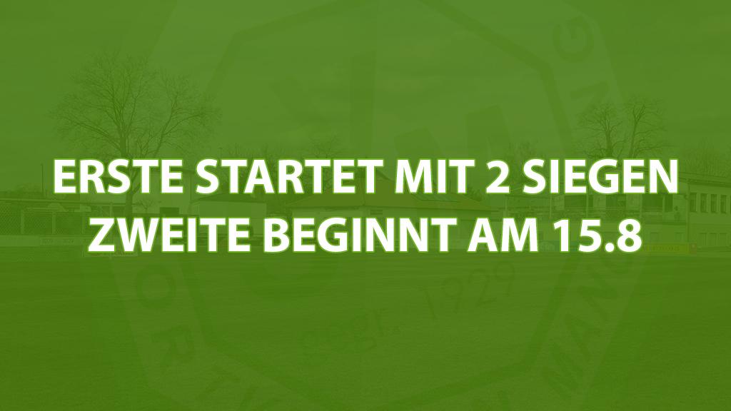Erste startet mit 2 Siegen – Zweite beginnt am 15.8